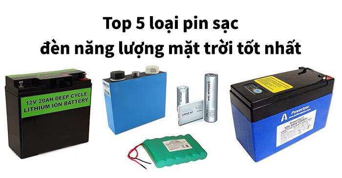 Top 5 loại pin sạc năng lượng mặt trời